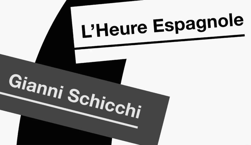L'HEURE ESPAGNOLE e GIANNI SCHICCHI