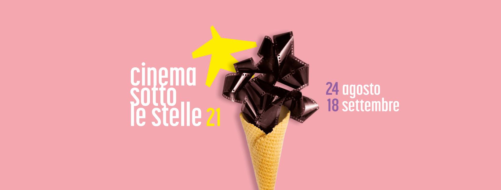 Cinema sotto le stelle 2021 – La seconda parte della rassegna dal 24 agosto al 18 settembre